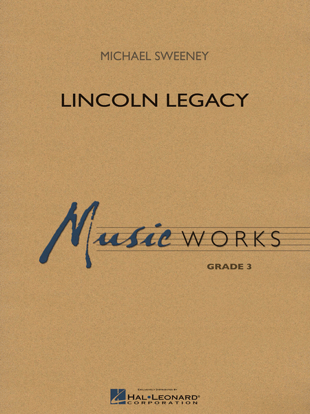 Lincoln Legacy