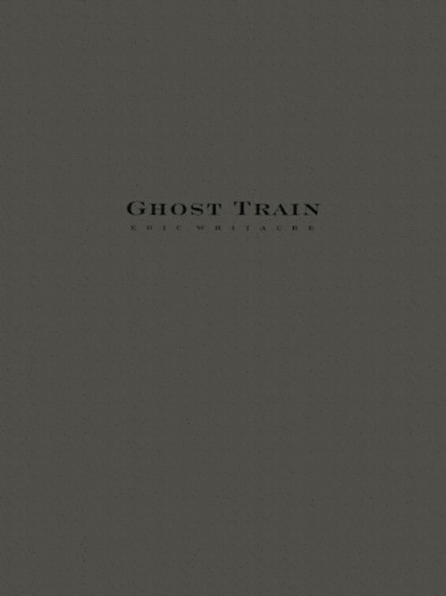 Ghost Train Trilogy - Complete Set (Three Movements)