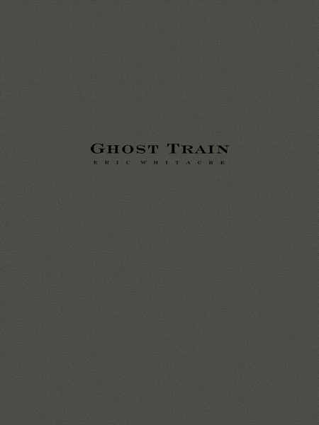Ghost Train Trilogy - Complete Set (Three Movements) Score Only