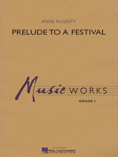 Prelude to a Festival