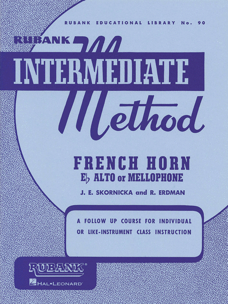 Rubank Intermediate Method - Horn (F, Eb Alto or Mellophone)