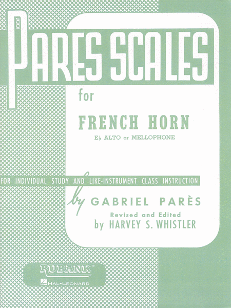 Pares Scales for Horn, Eb Alto or Mellophone