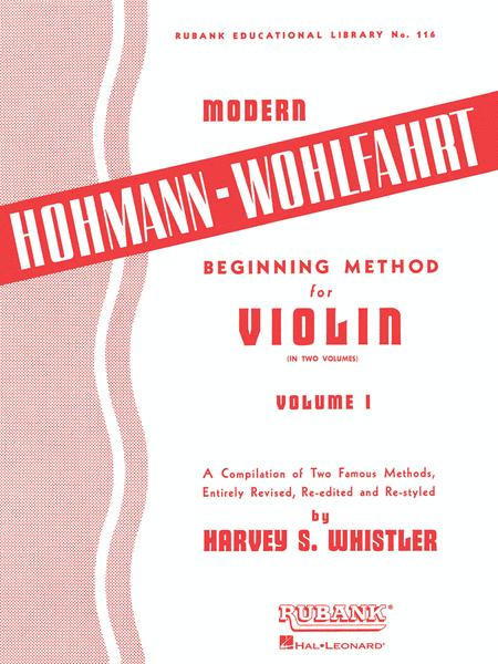 Beginning Method For Violin - Volume 1 (Modern Hohmann-Wohlfahrt  In Two Volumes)