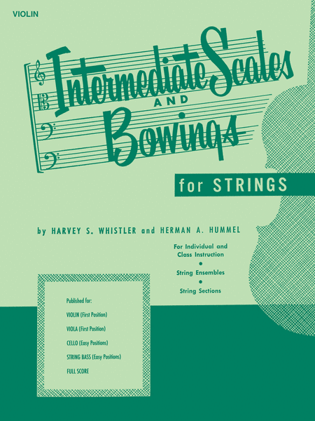 Intermediate Scales And Bowings - Violin First Position