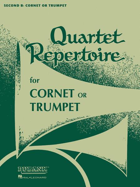 Quartet Repertoire for Cornet or Trumpet