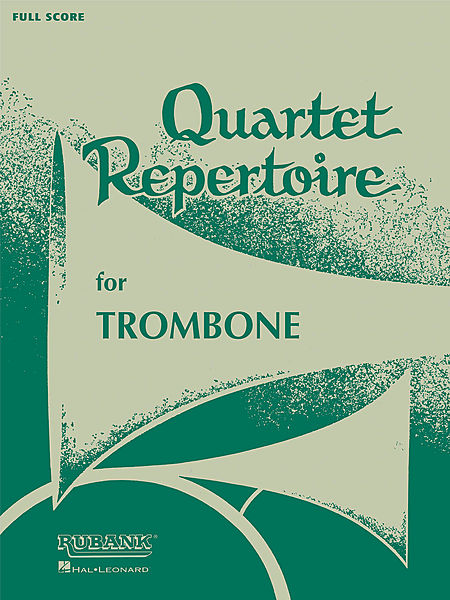 Quartet Repertoire for Trombone