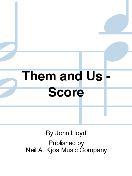 Them and Us - Score