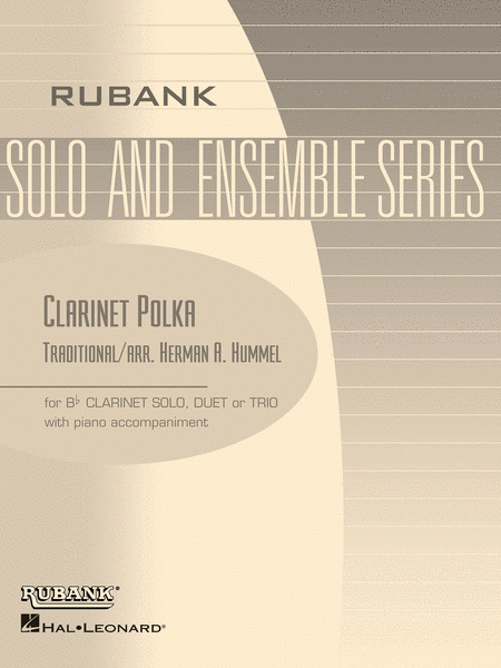 Clarinet Polka - Solo, Duet Or Trio With Piano