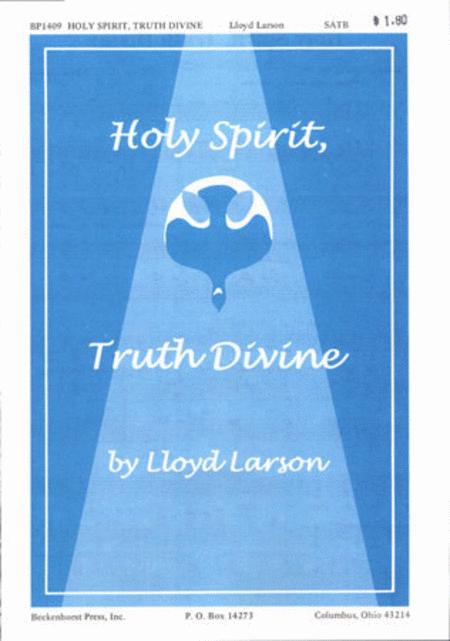 Holy Spirit, Truth Divine