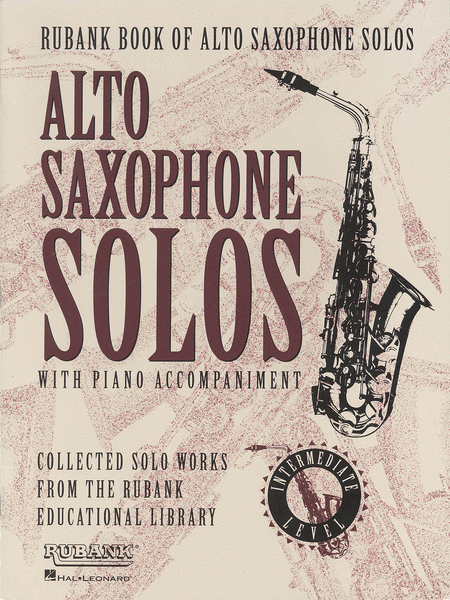 Rubank Book of Alto Saxophone Solos - Intermediate Level