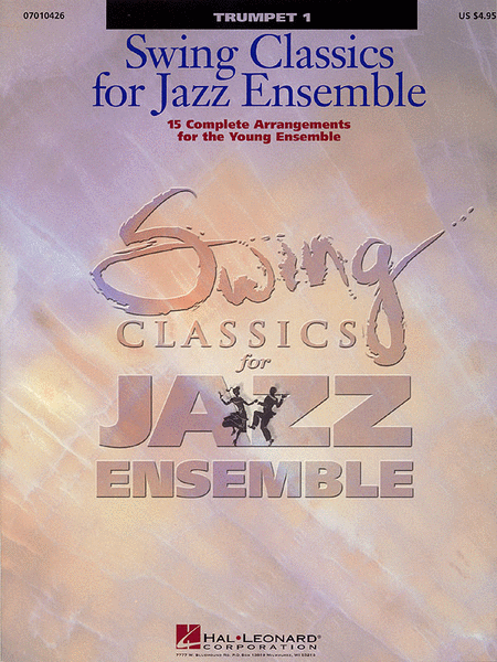 Swing Classics for Jazz Ensemble - Trumpet 1