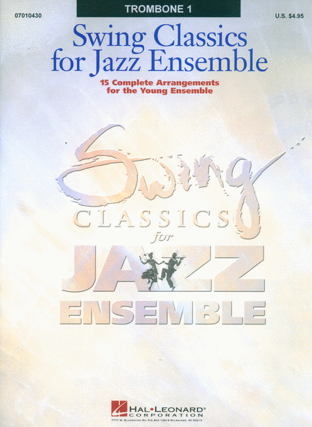 Swing Classics for Jazz Ensemble - Trombone 1