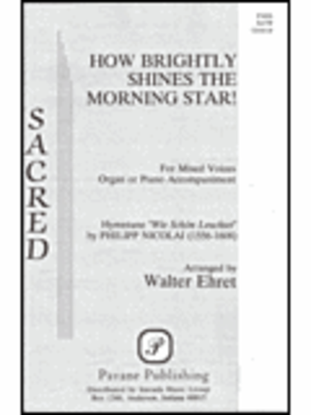 How Brightly Shines the Morning Star!