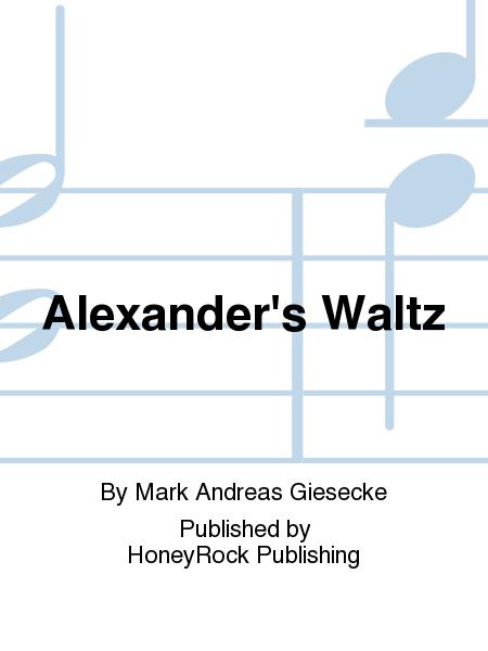 Alexander's Waltz