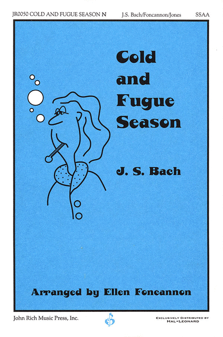 Cold and Fugue Season
