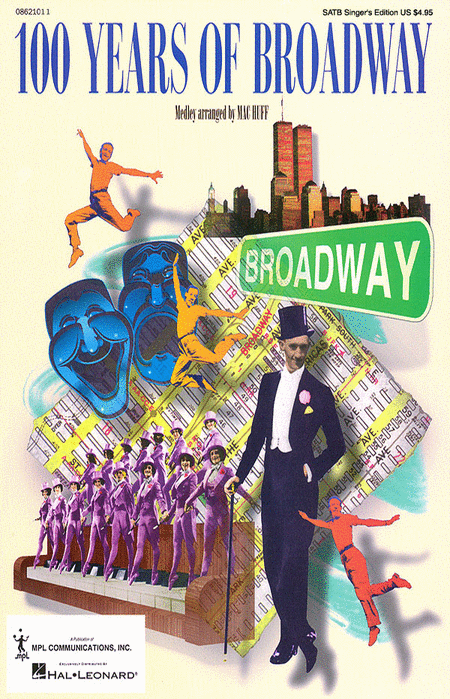 100 Years of Broadway (Medley) (Singer's Edition)