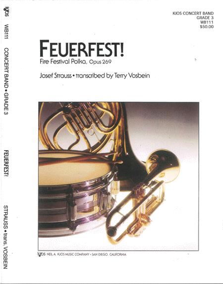Feuerfest! (Fire Festival Polka, Op. 269)