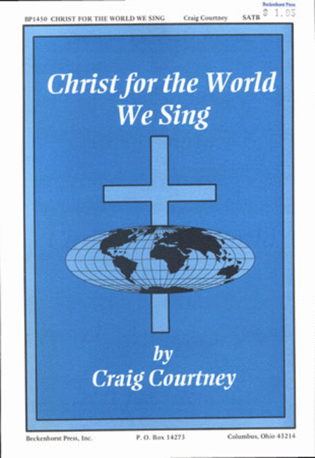 Christ for the World We Sing