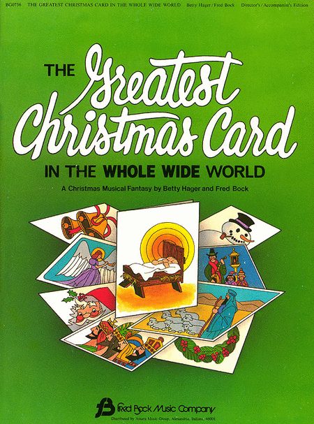 The Greatest Christmas Card in the Whole Wide World  - Director's Manual