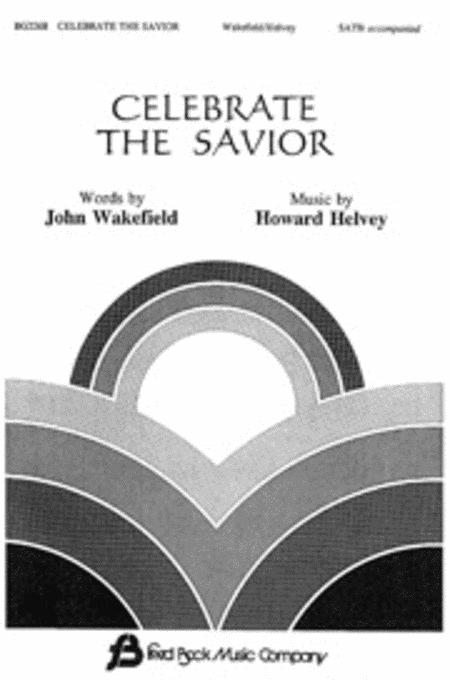 Celebrate the Savior