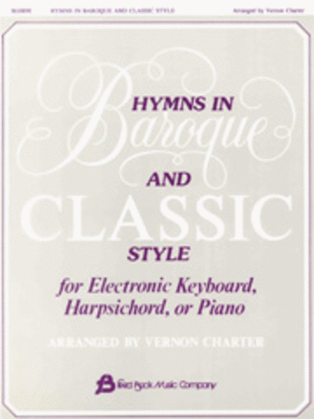 Hymns in Baroque and Classic Style - Piano