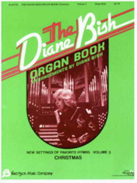 The Diane Bish Organ Book - Volume 3