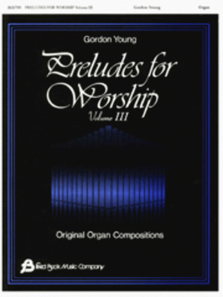 Preludes for Worship - Volume 3