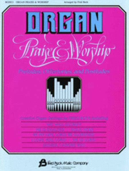 Organ Praise & Worship