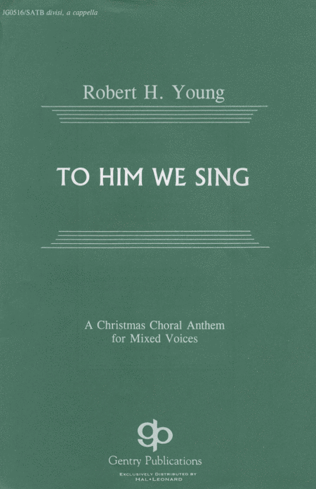 To Him We Sing