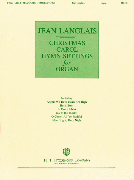 Christmas Carol Hymn Settings for Organ