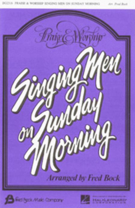 Praise and Worship Singing Men on Sunday Morning (Collection)