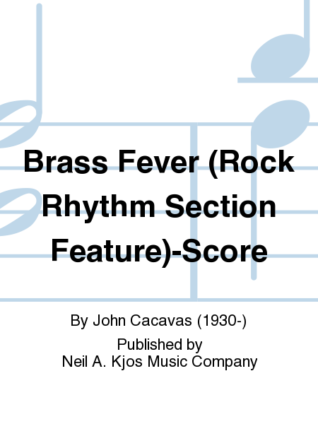 Brass Fever (Rock Rhythm Section Feature)-Score
