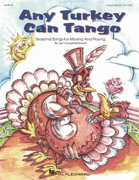 Any Turkey Can Tango (Collection of Seasonal Songs for Moving and Playing)