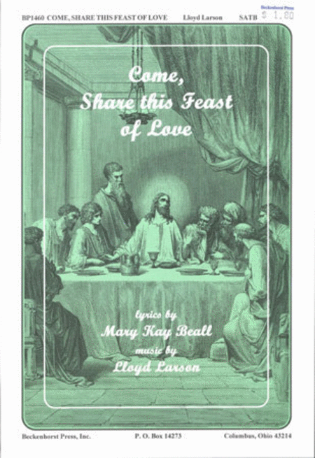 Come, Share This Feast of Love