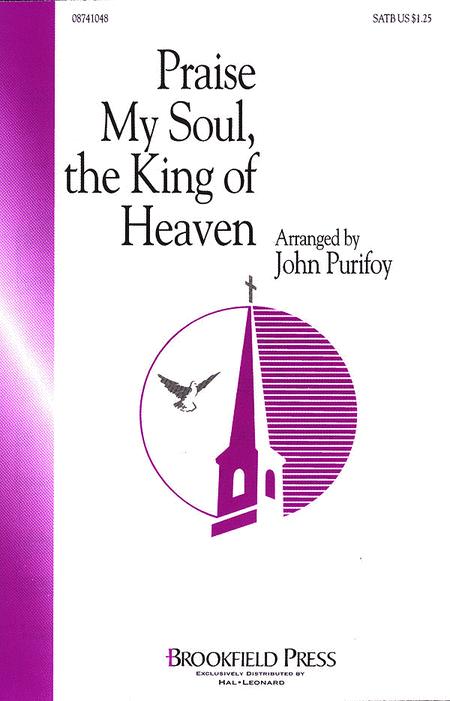 Praise My Soul, The King of Heaven