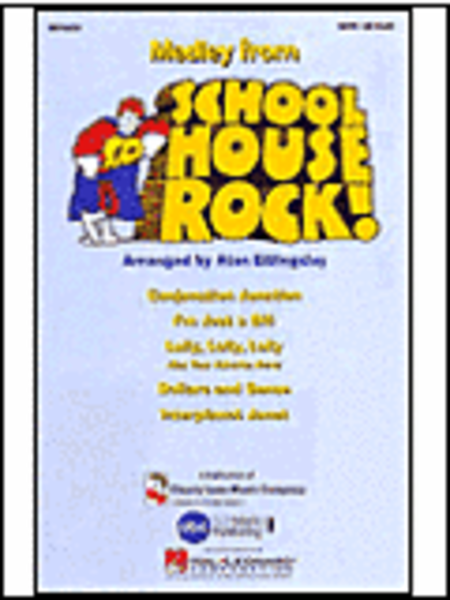 Schoolhouse Rock! (Medley)