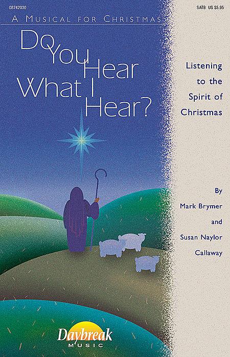 Do You Hear What I Hear? - ChoirTrax CD