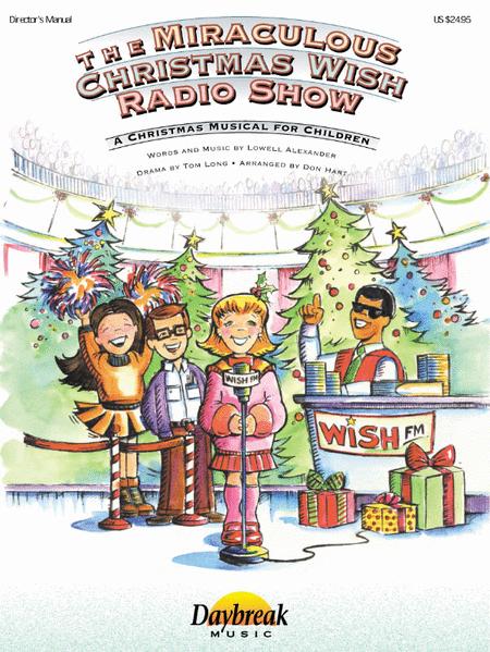 The Miraculous Christmas Wish Radio Show - Director's Manual