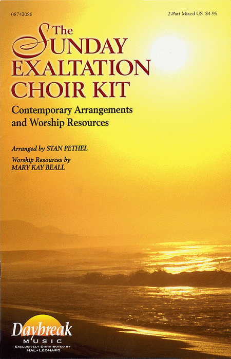 The Sunday Exaltation Choir Kit
