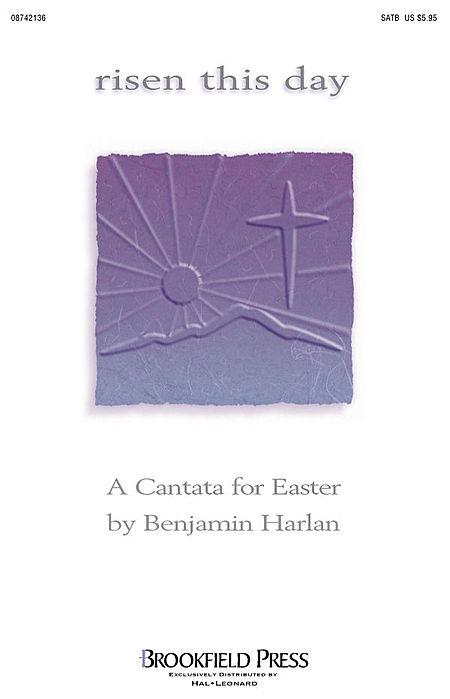 Risen This Day (Easter Cantata) - ChoirTrax CD