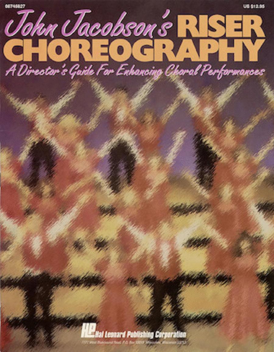 John Jacobson's Riser Choreography (Resource)