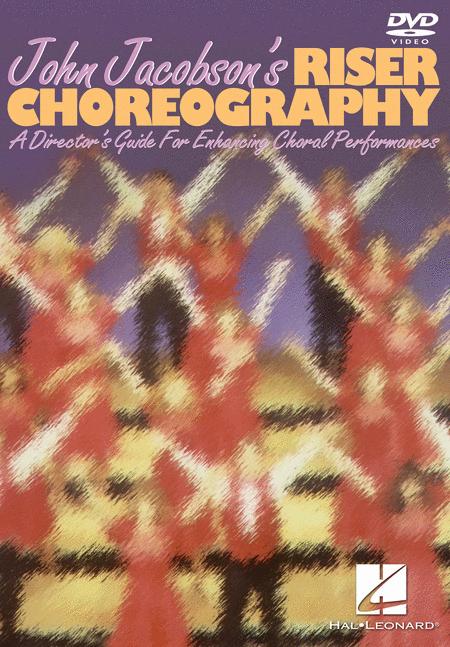 John Jacobson's Riser Choreography