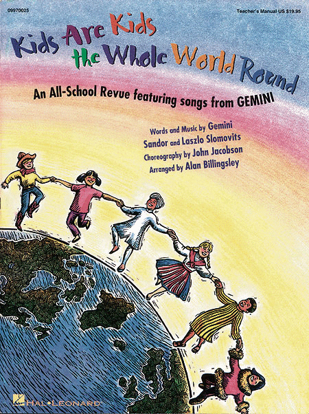 Kids Are Kids the Whole World Round - Teacher's Edition