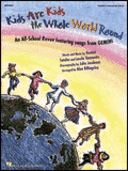 Kids Are Kids the Whole World Round - ShowTrax CD