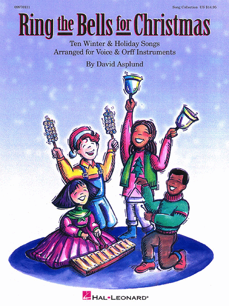 Ring the Bells for Christmas (Holiday Collection for Voices and Orff Instruments)