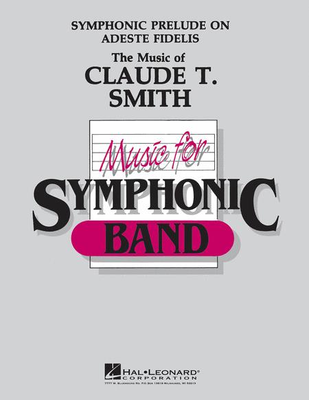 Symphonic Prelude on Adeste Fideles