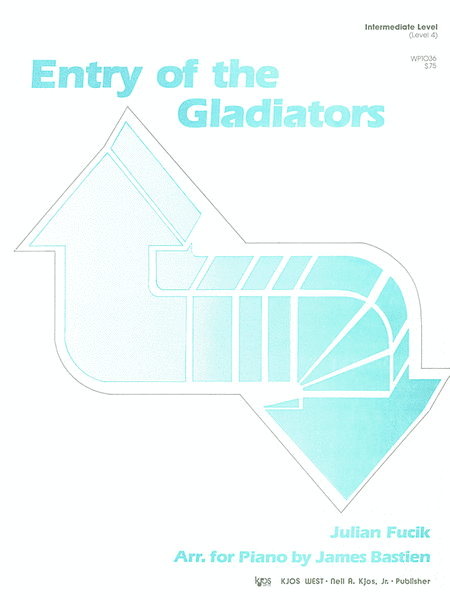 Entry of the Gladiators