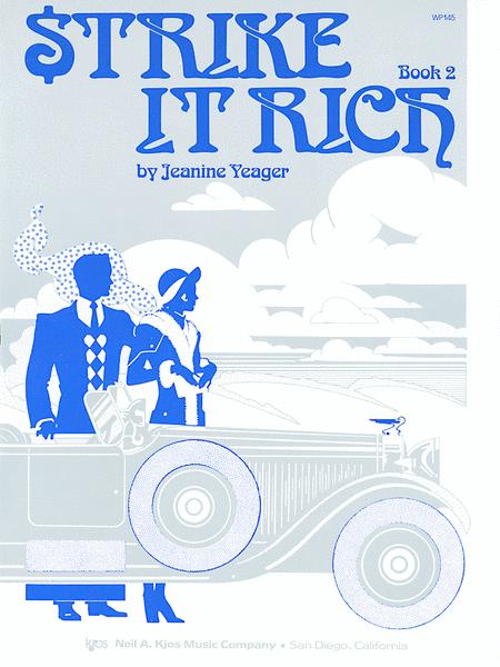 Strike it Rich, Book 2