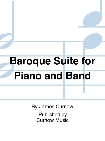Baroque Suite for Piano and Band