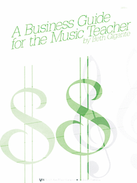 A Business Guide For the Music Teacher